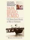 Papa Bravo Romeo (MP3): U.S. Navy Patrol Beats in Vietnam